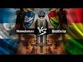 HONDURAS vs BOLIVIA ¡¡INICIO DE LA LATIN CLASH LEAGUE!! | GRUPO D | MUCHO ZAP BAIT ⚡️