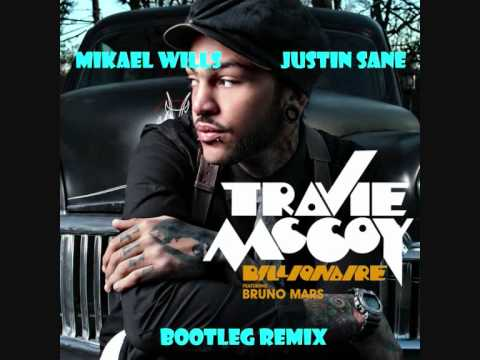 Travie Mccoy Feat. Bruno Mars - Billionaire (mikael Wills & Justin Sane Bootleg Remix) video