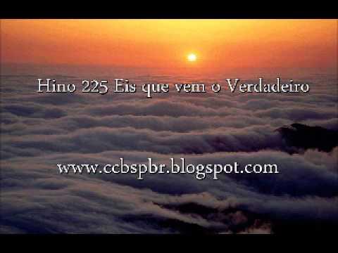 Hino 225 Eis que vem o Verdadeiro Cantado !.wmv