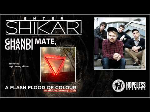 Enter Shikari - Gandhi Mate, Gandhi