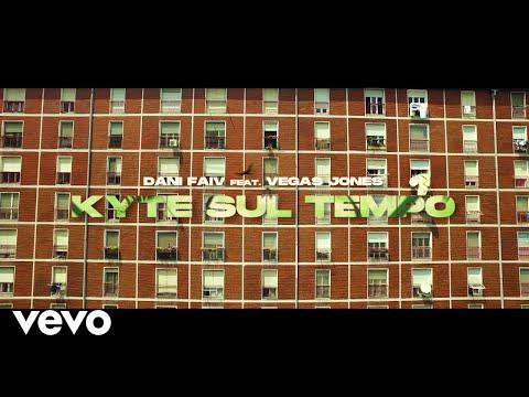 Dani Faiv - Kyte sul tempo (Official Video) ft. Vegas Jones
