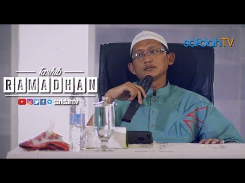 Kajian Ilmiah: Tarhib Ramadhan - Ustadz Badru Salam, Lc