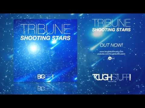Tribune - Shooting Stars (Radio Edit)
