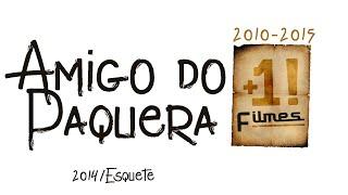 O Amigo Do Paquera (Comédia Da Bahia)