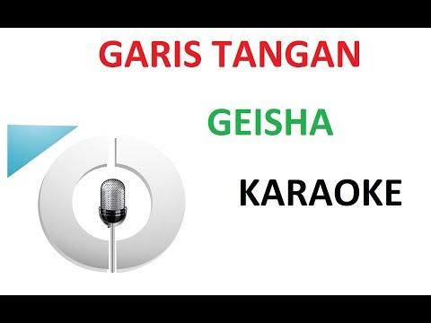 Download Geisha - Garis Tangan - Karaoke -  - Tanpa Vokal Mp4 baru