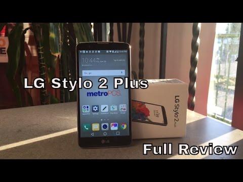 LG Stylo 2 Plus Full Review  HQ  - Metro pcs/T-mobile/Cricket/Boost Mobile