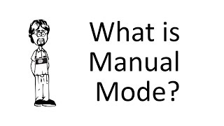 Ask David: What is Manual (M) Mode?