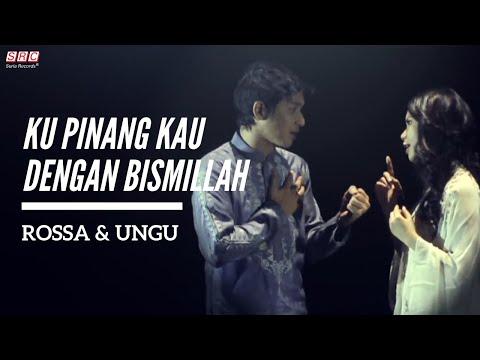 download lagu Ku Pinang Kau Dengan Bismillah - Rossa & gratis