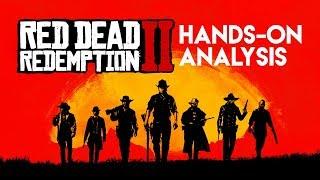 Red Dead Redemption 2 - Hands-On Gameplay Analysis