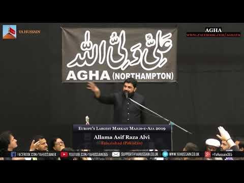 Europe's Largest Markazi Majlis 2019 - Allama Asif Raza Alvi (Faisalabad) – AGHA (Northampton)