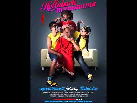 Aaryan Dinesh K feat. Rabbit Mac - Hollaback Muniamma - YouTube...