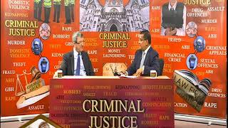 Criminal Justice with Solicitor Shafiul Azam S2 170219