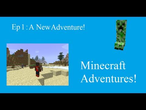 LilWiiviewer's Minecraft Adventures EP: 1