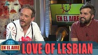 En el aire - Buenafuente entrevista a Love of Lesbian