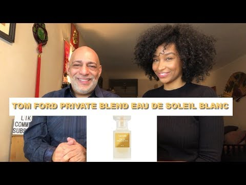 NEW Tom Ford Private Blend Eau de Soleil Blanc REVIEW with Tiff Benson + GIVEAWAY (CLOSED)