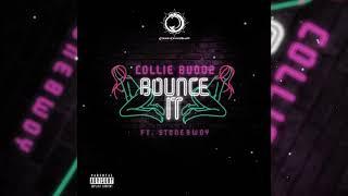 Collie Buddz X Stonebwoy Bounce It