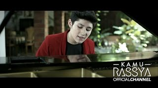 RASSYA - KAMU ( Official Music Video ) ( OST. Film Cerita Cinta )