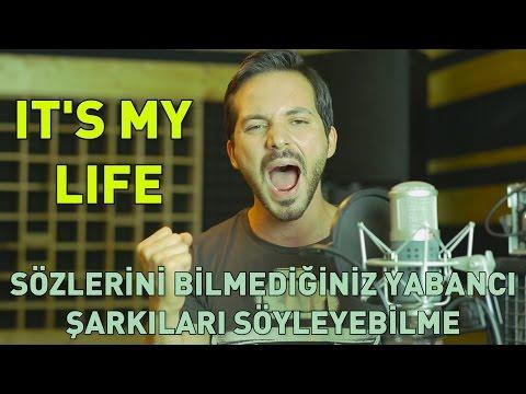 It's My Life: Sözlerini Bilmediğiniz Yabancı Şarkıları Söyleyebilme video