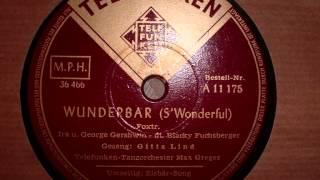 Wunderbar  -  Gitta Lind Mit Max Greger (Swingfox 1951)