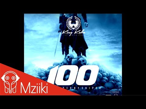 King Kaka - 100 (Official Audio)