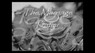 The Marriage Prayer -wid lyrics by John Waller