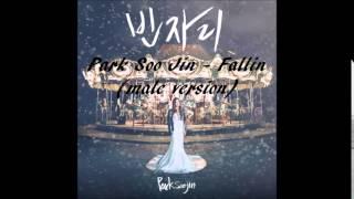 Park Soo Jin - Fallin (male version)