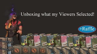 TF2 Unboxing: Unboxing what my Viewers Selected!