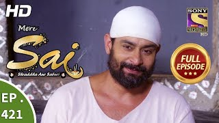 Mere Sai - Ep 421 - Full Episode - 6th May, 2019