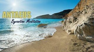 ️ Antaeus Byzantine Meditation