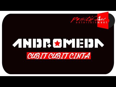 Andromeda - Cubit Cubit Cinta  (Video Lyric)