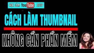 {Kiem Tien Online} CACH LAM THUMBNAIL DON GIAN NHAT 2017