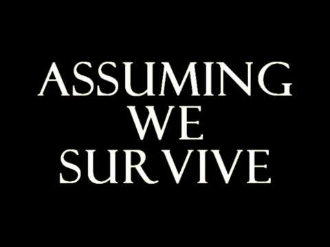 Assuming We Survive - Down