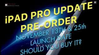 OFFICIAL IPAD PRO LAUNCH DATE Nov 13 Should you buy it? Pre-Order on Apple Staples Sam