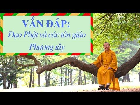 Vấn đáp: Đạo Phật và các tôn giáo Phương tây