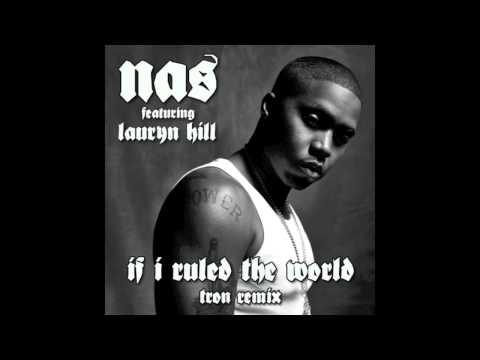 Nas - If I Ruled The World feat. Lauryn Hill (Tron Remix)