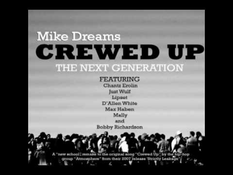 Mike Dreams - Crewed Up: The Next Generation (feat. Various Artists)