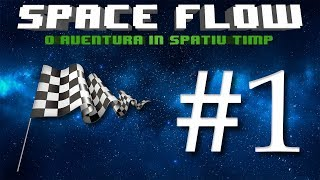 Space Flow Gameplay | Level 1 | Introducere