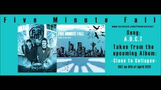 Watch Five Minute Fall Adct video