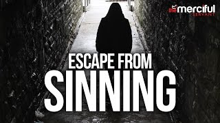 How to Escape from Sinning