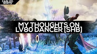 FFXIV - My thoughts on Lv80 Dancer