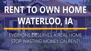 Rent to Own Homes in Waterloo, Iowa