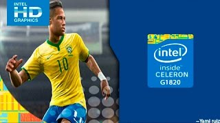 [Celeron G1820] PES2016 ~ Intel HD Graphics GT1 Haswell 720p