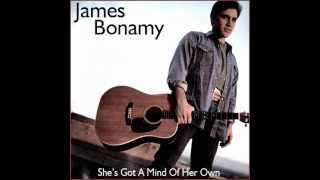 Watch James Bonamy Shes Got A Mind Of Her Own video
