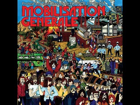 Mobilisation Générale : Protest & Spirit Jazz from France 1970 -1976 / mixed preview