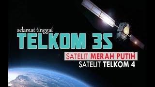 Mencari TELKOM 4 / Satelit Merah Putih Pengganti Telkom 3s