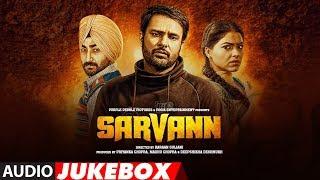 Download Sarvann Full Songs   Amrinder Gill   Ranjit Bawa   Simi Chahal   Latest Punjabi Movie   T-Series 3Gp Mp4