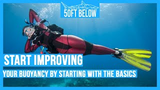 The Basics of Controlling Your Buoyancy Ep. 1 | Improve your Buoyancy | Scuba Advice