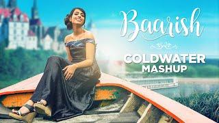 download lagu Baarish Monsoon Mashup - Half Girlfriend  Coldwater - gratis