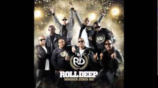 Roll Deep - Intro