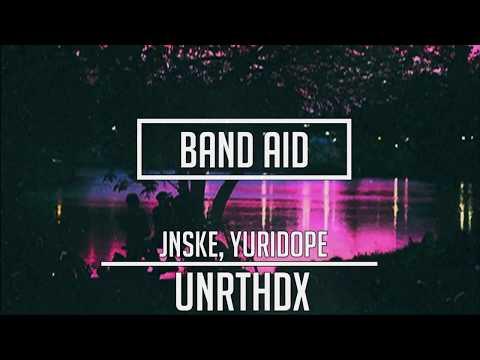 Jnske, Yuridope - Band Aid